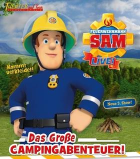 Bild: Feuerwehrmann Sam                                                   Das große Campingabenteuer