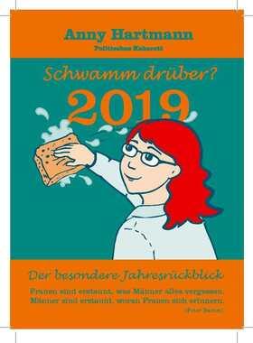 """Bild: Anny Hartmann - """"Schwamm drüber? – Der besondere Jahresrückblick 2019"""""""