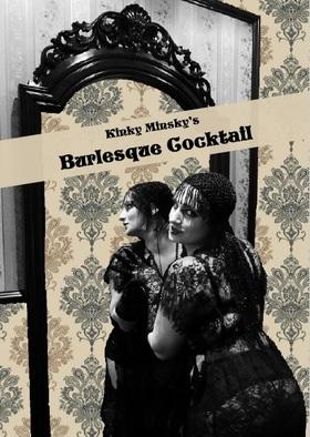 Kinky Minsky´s Burlesque Cocktail - Premiere