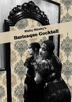 Kinky Minsky´s Burlesque Cocktail