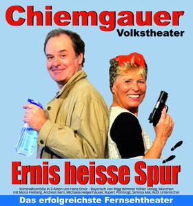 Bild: Chiemgauer Volkstheater – Ernis heisse Spur - mit Mona Freiberg, Andreas Kern, Michaela Heigenhauser, Rupert Pointvogl, Simona Mai und Rudi Unterkircher