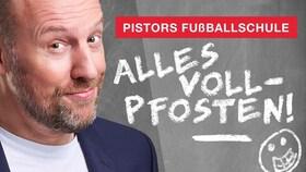 Bild: Sven Pistors Fußballschule - Vollpfosten RELOADED
