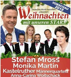 Bild: Weihnachten mit unseren Stars - mit Stefan Mross, Monika Martin, Kastelruther Männerquartett, Anna-Carina Woitschack