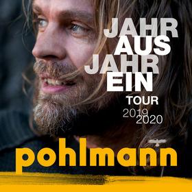 Bild: POHLMANN - JAHR AUS JAHR EIN TOUR