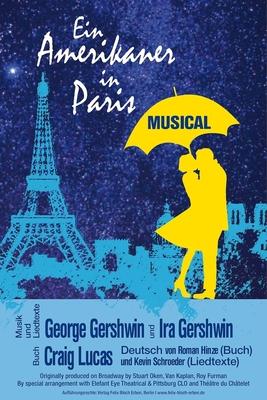 Ein Amerikaner in Paris - Musical von George & Ira Gershwin