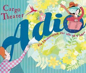 Bild: ADIO - Kindertheater für alle ab 4 Jahren!