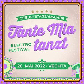 Bild: Tante Mia tanzt 2021 - Das größte Electro-Festival im Nordwesten