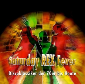 Bild: Saturday REX Fever