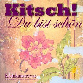 Bild: Uckermärkische Bühnen Schwedt - KITSCH - Musikalisch-szenisches Kleinkunstprogramm