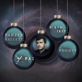 Bild: Panzerballett - X-Mas Death Jazz