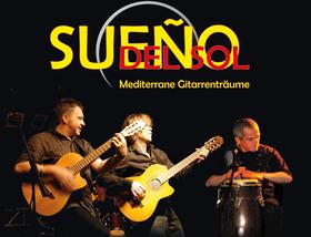 Bild: Sueño del Sol - 10 Jahre mediterrane Gitarrenträume