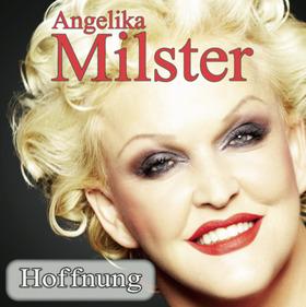 """Angelika Milster - """"Hoffnung"""""""