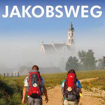 Bild: Jakobsweg - 3000 Kilometer von Deutschland nach Santiago