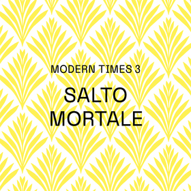 Bild: SALTO MORTALE / MODERN TIMES 3