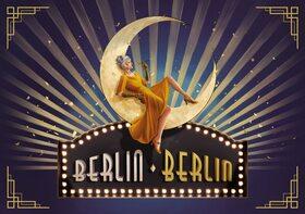 Bild: Berlin Berlin - Die große Show der goldenen 20er Jahre