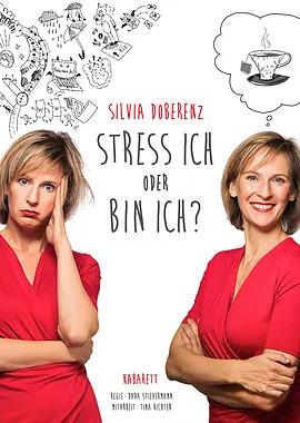 Bild: Silvia Doberenz - Stress ich oder bin ich? - Silvia Doberenz - Stress ich oder bin ich?