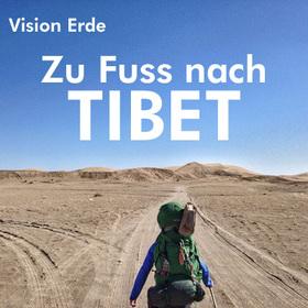 Bild: Nach Tibet zu Fuss ohne Geld