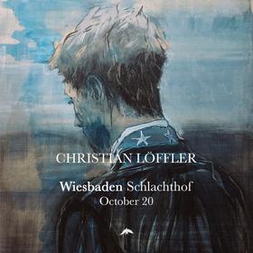 CHRISTIAN LÖFFLER (live)