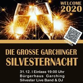 Garchinger Silversternacht - Eine Veranstaltung des Garchinger Augustiner