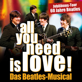 Bild: all you need is love! - Das Beatles Musical