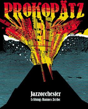 Bild: Jazzorchester Prokopätz - Leitung: Hannes Zerbe