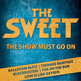 Bild: The Sweet - The Show Must Go On - Tour 2021