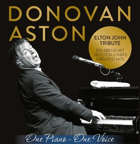 Bild: An Evening of Sir Elton John´s Greatest Hits - Donovan Aston  ´One Piano - One Voice´
