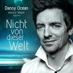 Bild: Danny Ocean - Ein magisch-kulinarisches Schlemmer-Event - Nicht von dieser Welt - Augsburg Wirtshaus Riegele - Magische Unterhaltung auf höchstem Niveau!