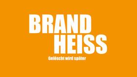 Bild: Brandheiß, gelöscht wird später - Landesbühne Rheinland-Pfalz