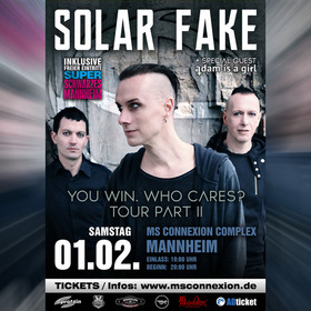 Bild: Solar Fake inkl. SSM - You Win. Who Cares? - Live. Part II.