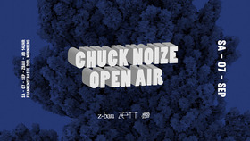 Bild: Chuck Noize Open Air Afterparty - Zett // Xineohp // Xylotrip