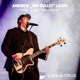 "Bild: Andrew ""The Bullet"" Lauer & Band - The 2nd Journey Tour"