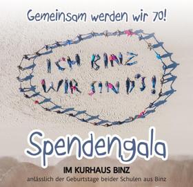 Spendengala: Ich Binz, wir sind´s! - Gemeinsam werden wir 70 - Spendengala für die Binzer Schulen