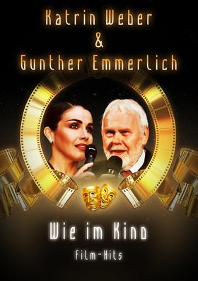 Bild: Katrin Weber & Gunter Emmerlich - Wie im Kino - Musik: Rainer Vothel & Band
