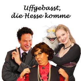 Bild: Uffgebasst, die Hesse komme - mit Susanne Betz, Murzarella und Harry Keaton
