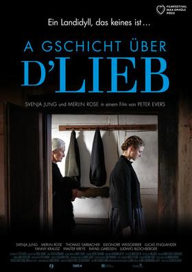 Bild: A Gschicht über d'Lieb - Sondervorstellung mit einem Glas Sekt in Anwesenheit der Hauptdarsteller & des Regisseurs