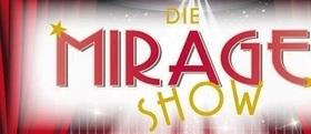 Die Mirage Show - Travestie, Cabaret und Schlager