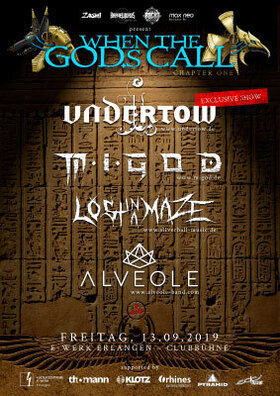 Bild: When The GOD.s Call - Undertow, M.I.GOD., Lost In A Maze, Alveole