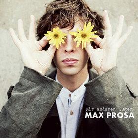 Bild: Max Prosa - MIT ANDEREN AUGEN TOUR 2020