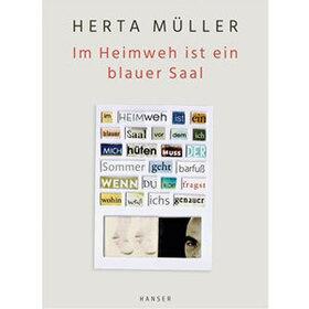 Bild: Im Heimweh ist ein blauer Saal - Herta Müller