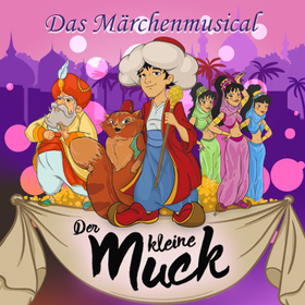 Bild: Der kleine Muck - Das Märchenmusical für die ganze Familie