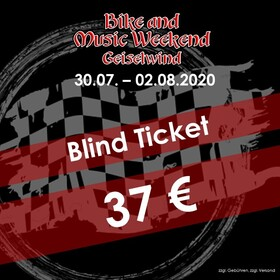 Bike and Music Weekend 2020 - BLIND Ticket