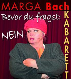 Bild: Kabarett mit Marga Bach - Bevor du fragst: N E I N