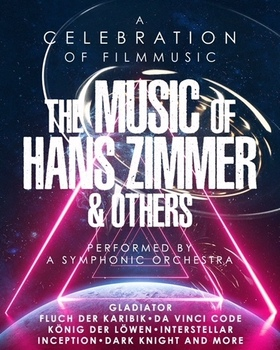 The Music of Hans Zimmer & Others - A Celebration of Filmmusic