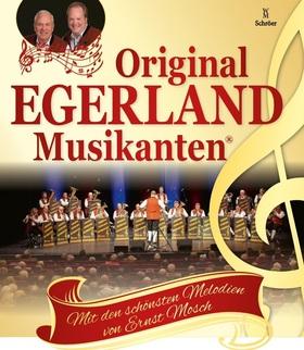 Bild: Original Egerland Musikanten - mit den schönsten Melodien von Ernst Mosch