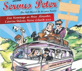 Bild: Servus Peter- eine Hommage an Peter Alexander - das Kultmusical für die ganze Familie
