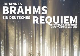 Bild: Brahms: Ein Deutsches Requiem