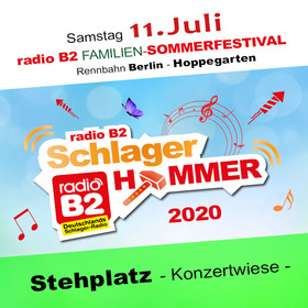 Bild: Kat. 1 - radio B2 SchlagerHammer - Flanier/Stehplatz 39,90€ + VVK. Geb.