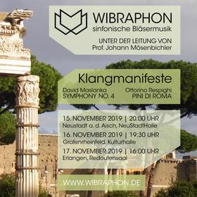 Bild: Klangmanifeste - David Maslanka SYMPHONY NO.4 / Ottorino Respighi PINI DI ROMA