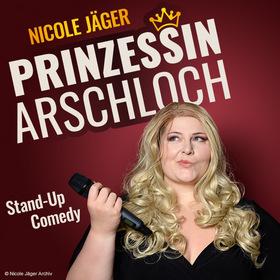 Bild: Nicole Jäger - Prinzessin Arschloch - Stand-Up Comedy